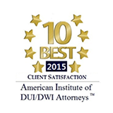 10 Best Client Satisfaction 2015 - American Institute of DUI/DWI Attorneys