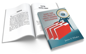 Signs That You Might Be Under Criminal Investigation - book by James Whalen
