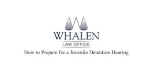 How to Prepare for a Juvenile Detention Hearing
