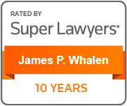 Rated by Super Lawyers - James P. Whalen, 10 years
